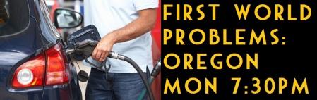 FirstWorldProblemsOregon