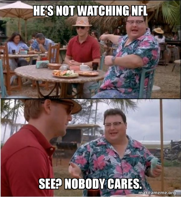 NotWatchingNFLAnymore