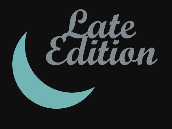LateEdition